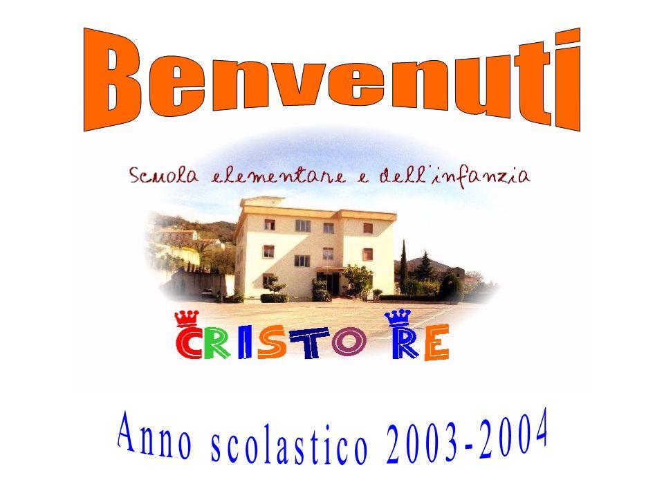 Benvenuti Anno scolastico 2003-2004