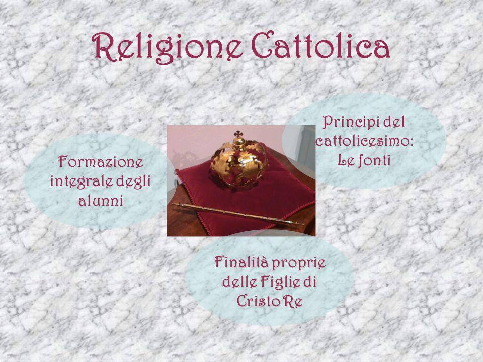 Religione Cattolica Principi del cattolicesimo: Le fonti