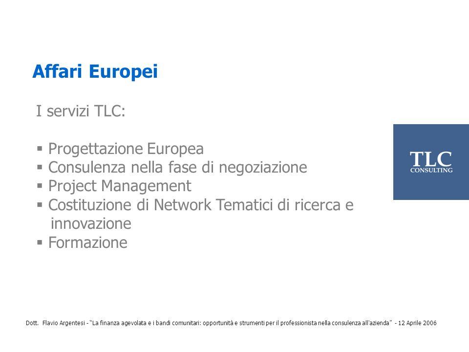 Affari Europei I servizi TLC: Progettazione Europea