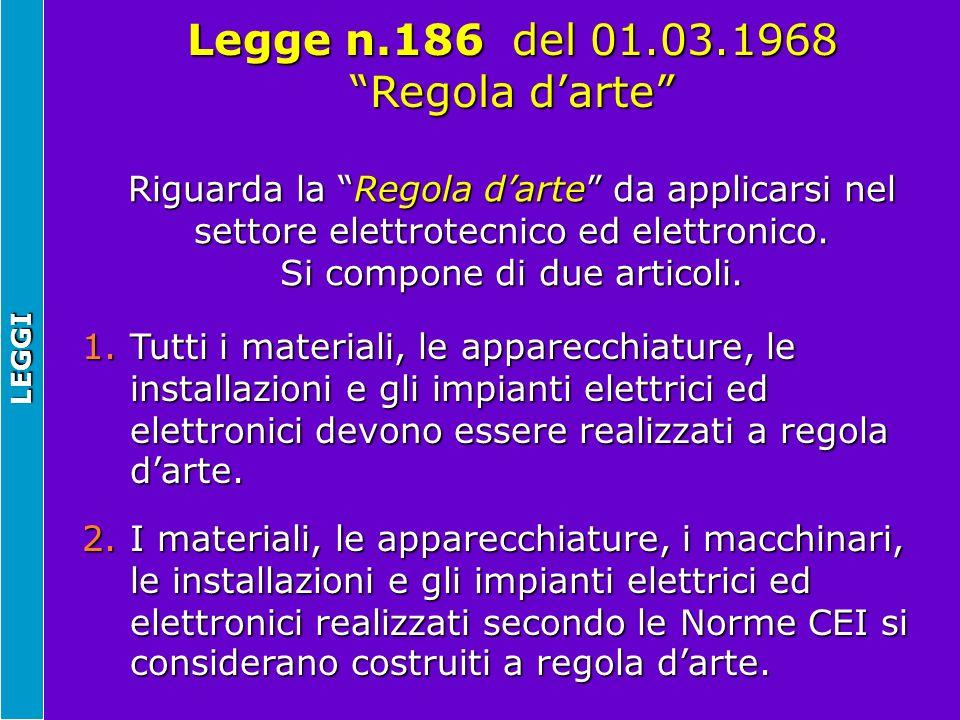 Legge n.186 del 01.03.1968 Regola d'arte