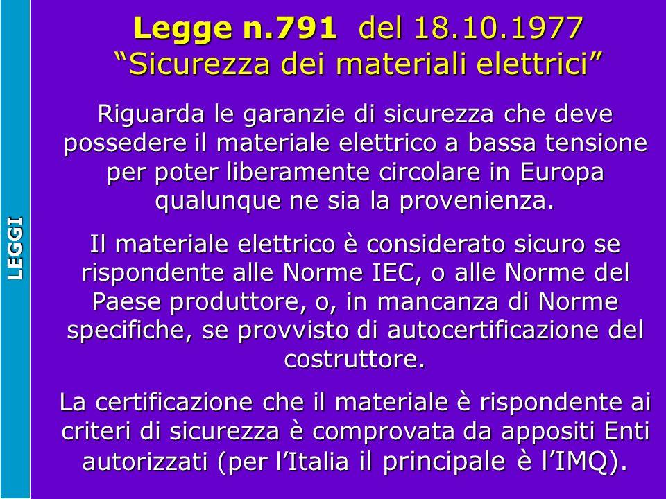 Legge n.791 del 18.10.1977 Sicurezza dei materiali elettrici