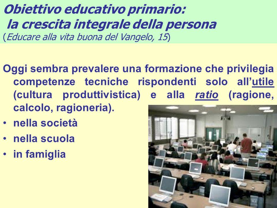 Obiettivo educativo primario: la crescita integrale della persona