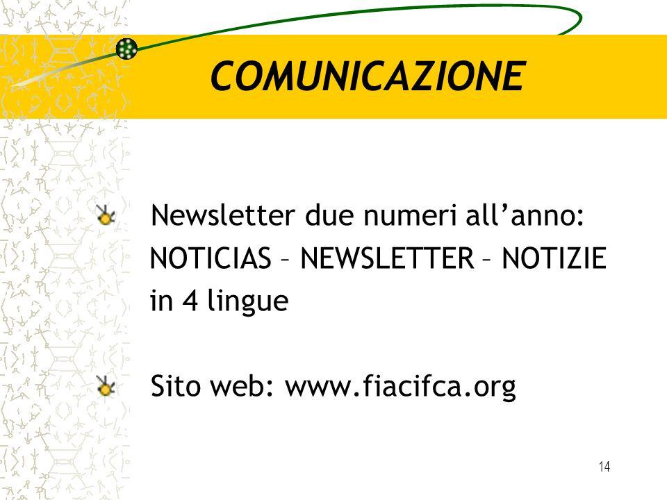 COMUNICAZIONE Newsletter due numeri all'anno: