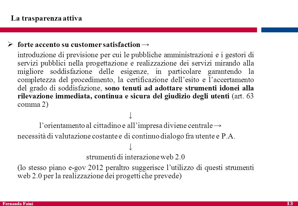 forte accento su customer satisfaction →