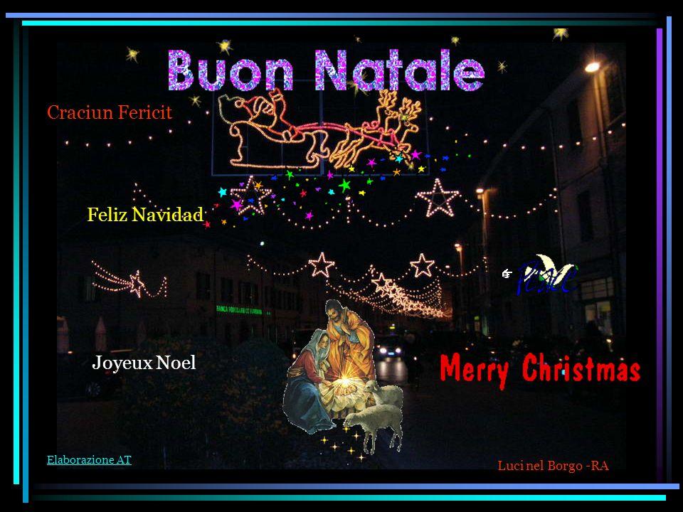 Craciun Fericit Feliz Navidad Joyeux Noel Luci nel Borgo -RA