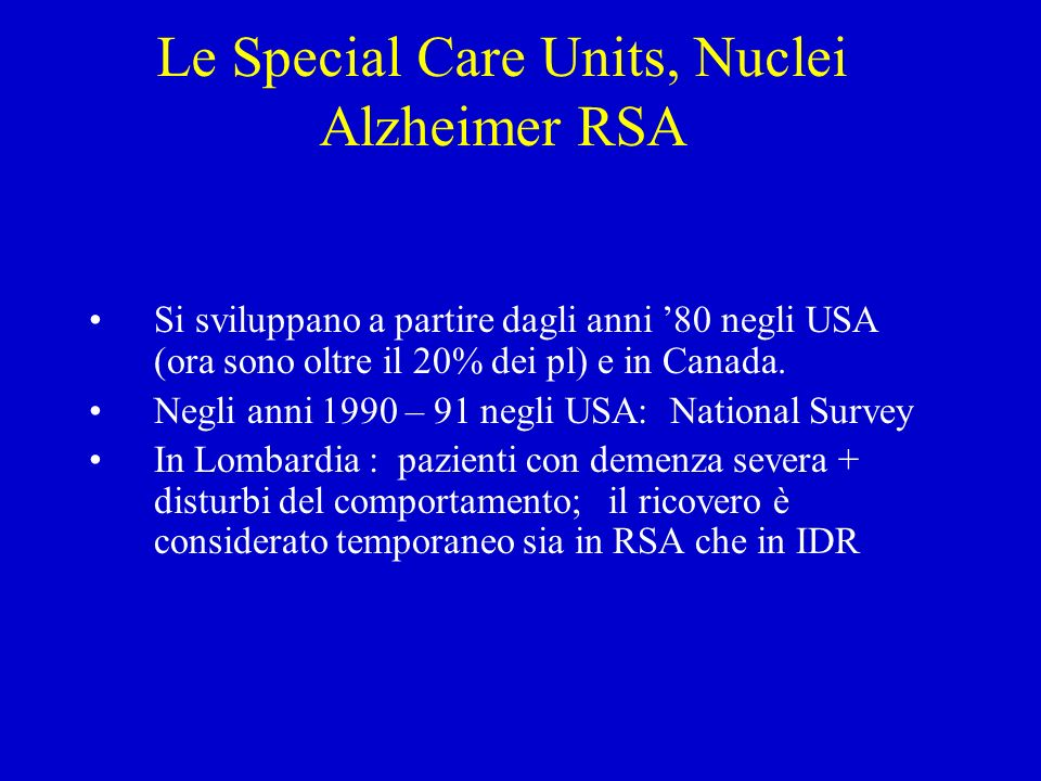 Le Special Care Units, Nuclei Alzheimer RSA