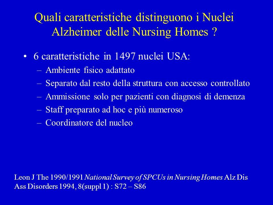 Quali caratteristiche distinguono i Nuclei Alzheimer delle Nursing Homes