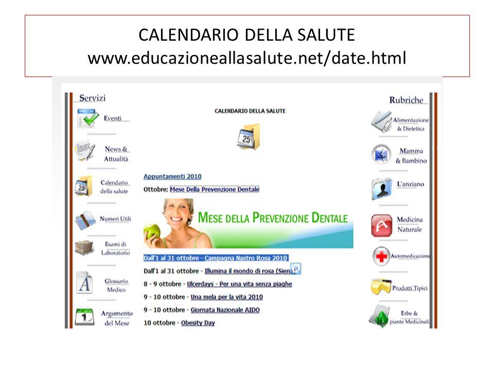CALENDARIO DELLA SALUTE www.educazioneallasalute.net/date.html