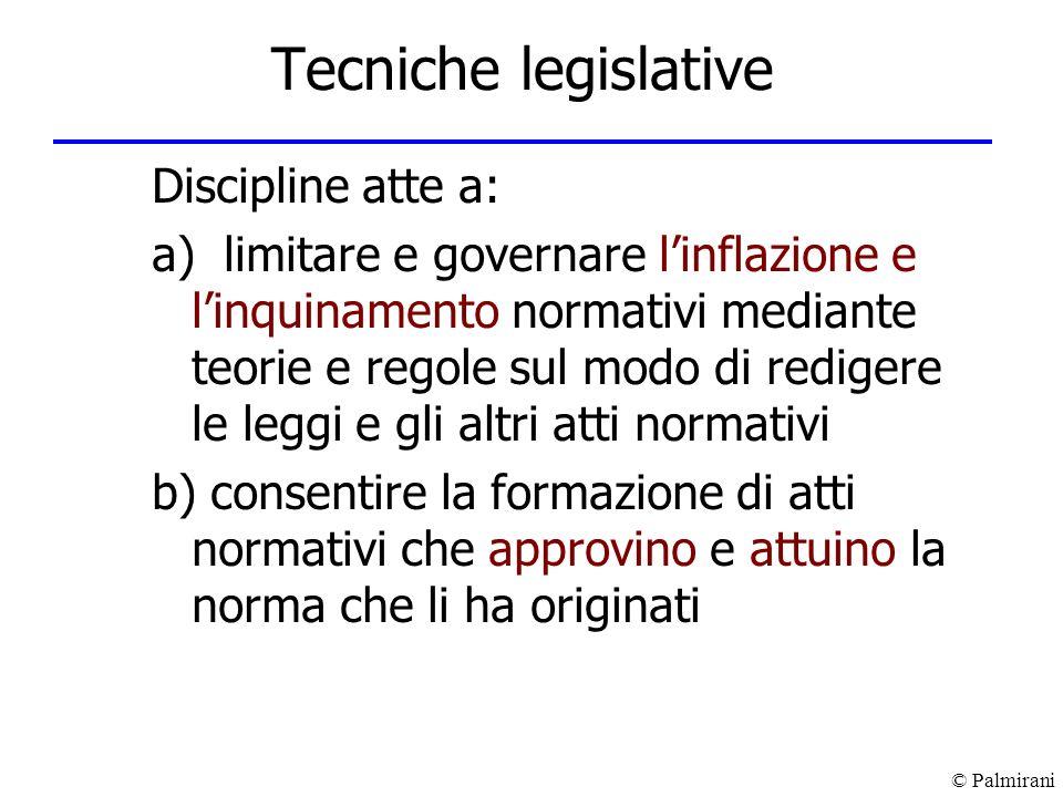 Tecniche legislative Discipline atte a: