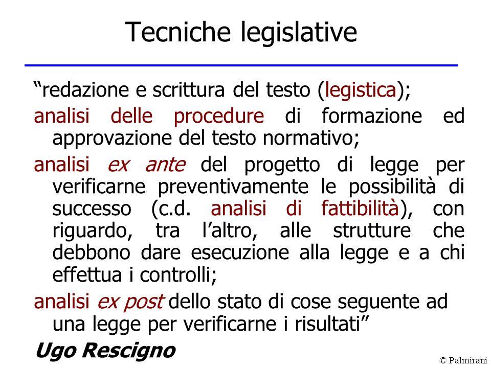 Tecniche legislative redazione e scrittura del testo (legistica);