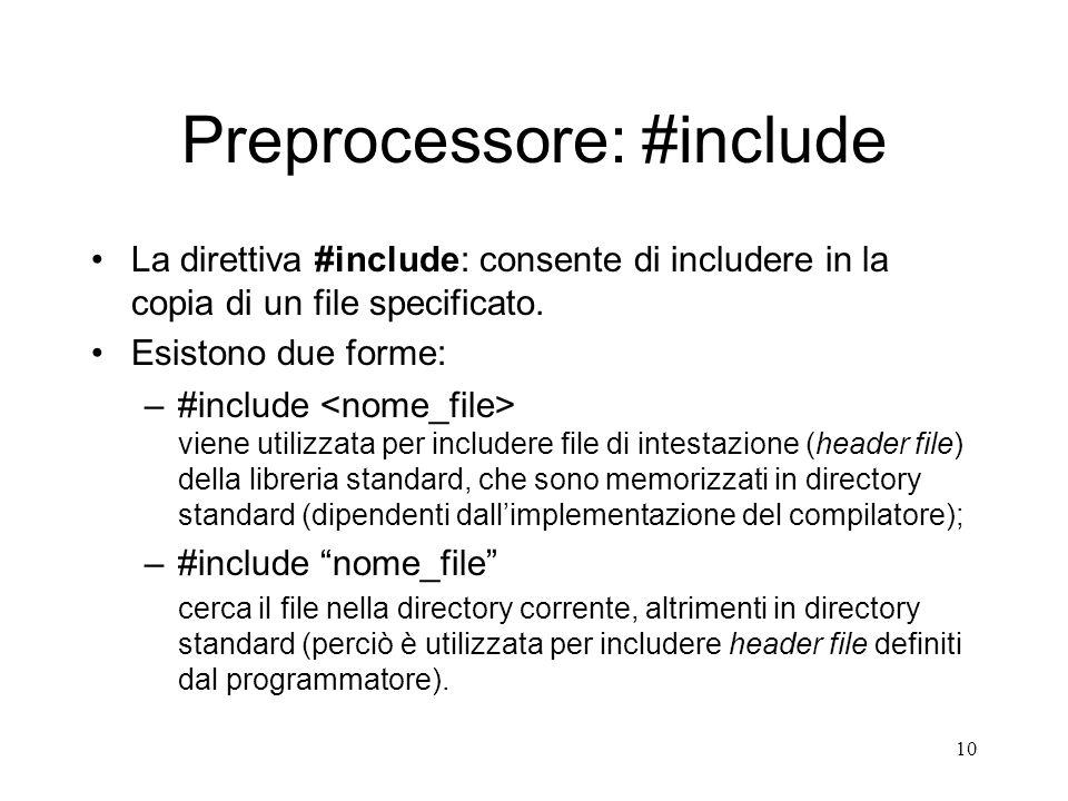 Preprocessore: #include