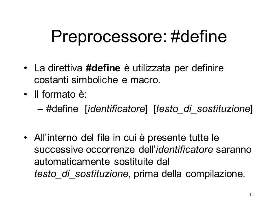 Preprocessore: #define