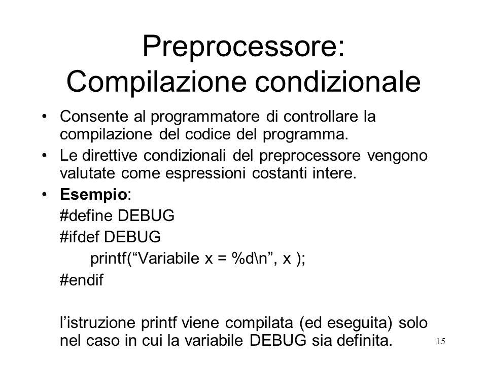 Preprocessore: Compilazione condizionale
