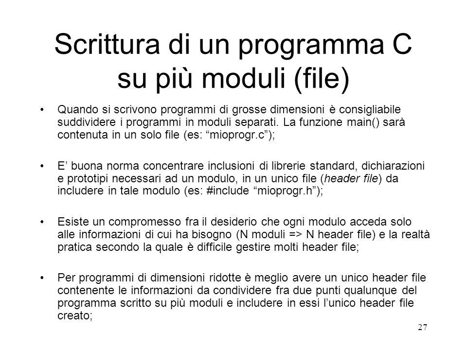 Scrittura di un programma C su più moduli (file)