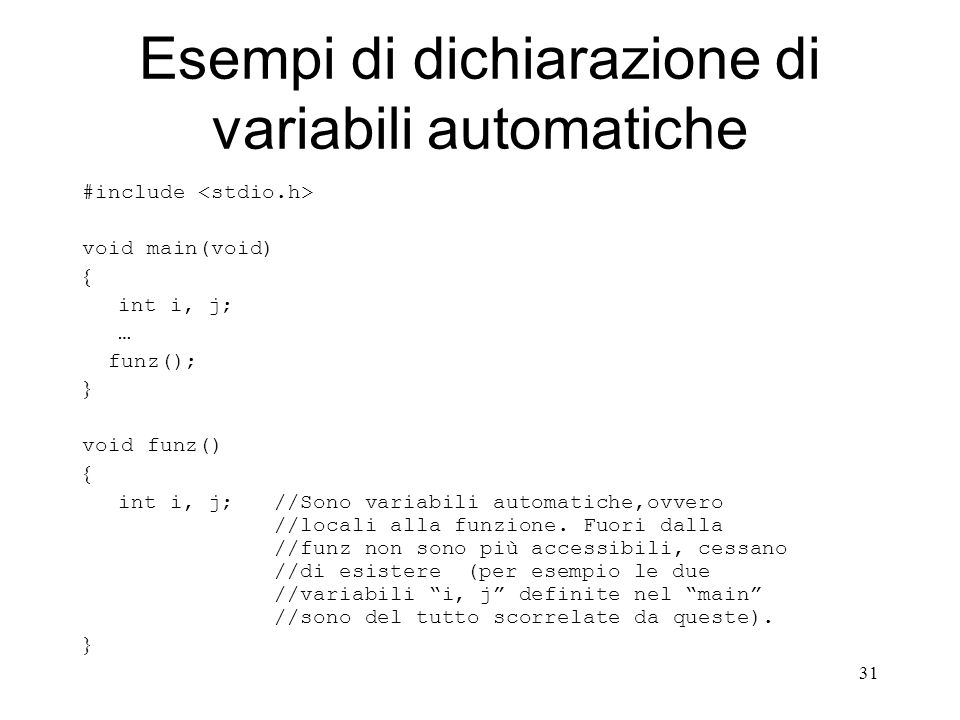 Esempi di dichiarazione di variabili automatiche