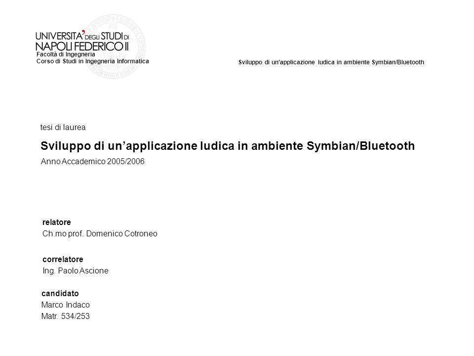 Sviluppo di un'applicazione ludica in ambiente Symbian/Bluetooth