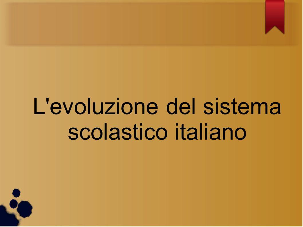 L evoluzione del sistema scolastico italiano