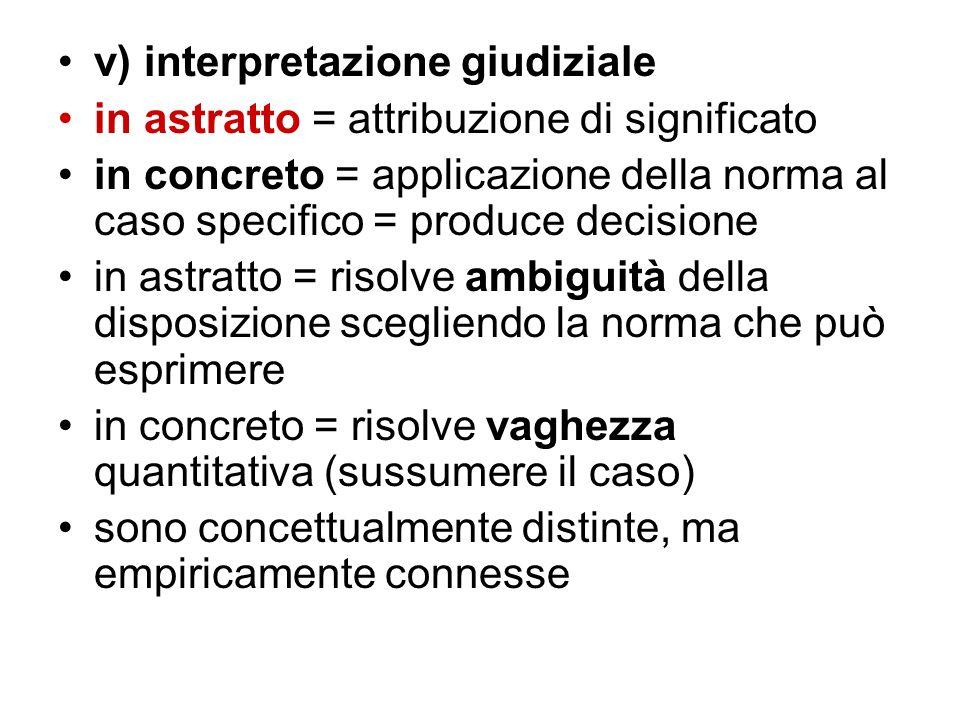 v) interpretazione giudiziale