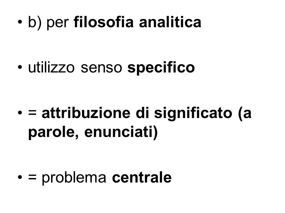 b) per filosofia analitica