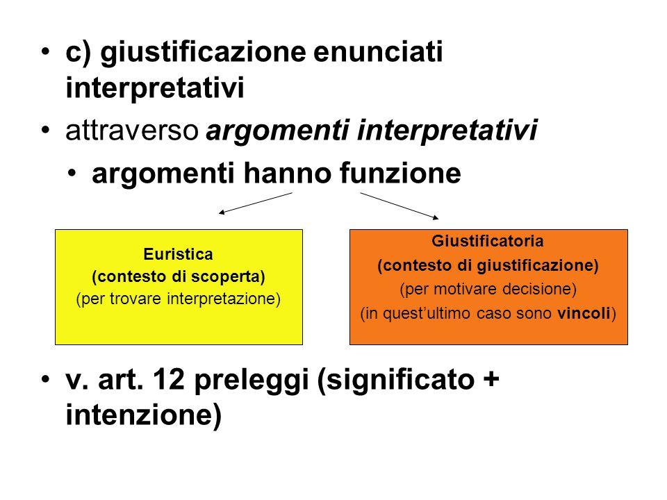 c) giustificazione enunciati interpretativi
