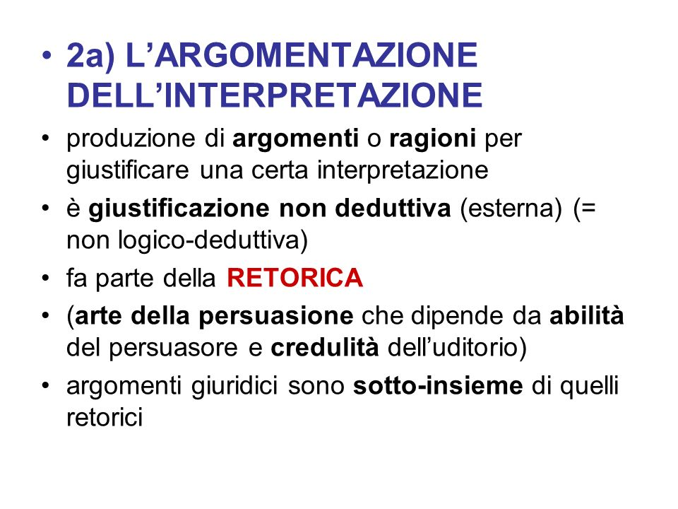 2a) L'ARGOMENTAZIONE DELL'INTERPRETAZIONE