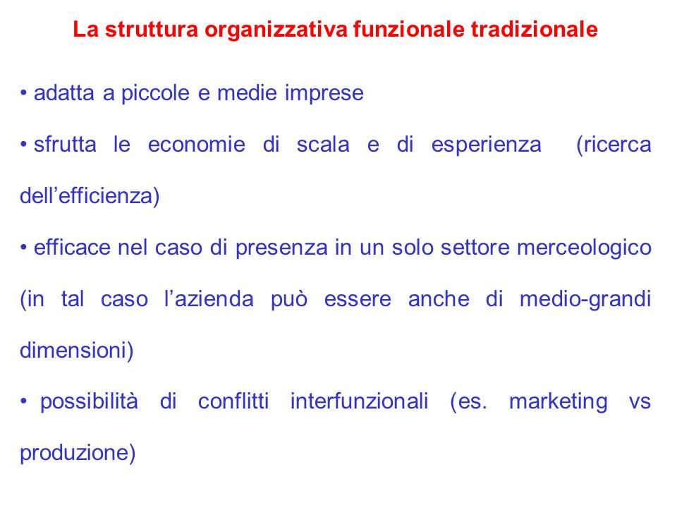 La struttura organizzativa funzionale tradizionale