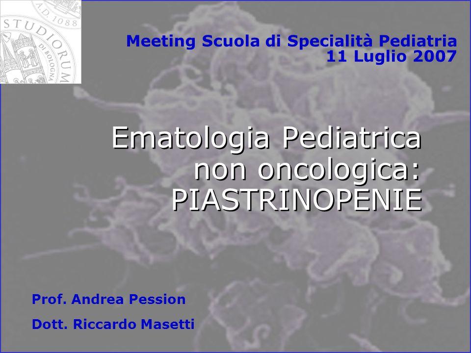 Ematologia Pediatrica non oncologica: PIASTRINOPENIE