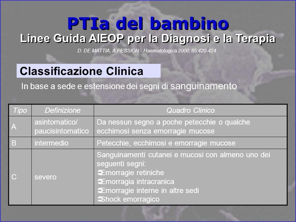 PTIa del bambino Linee Guida AIEOP per la Diagnosi e la Terapia