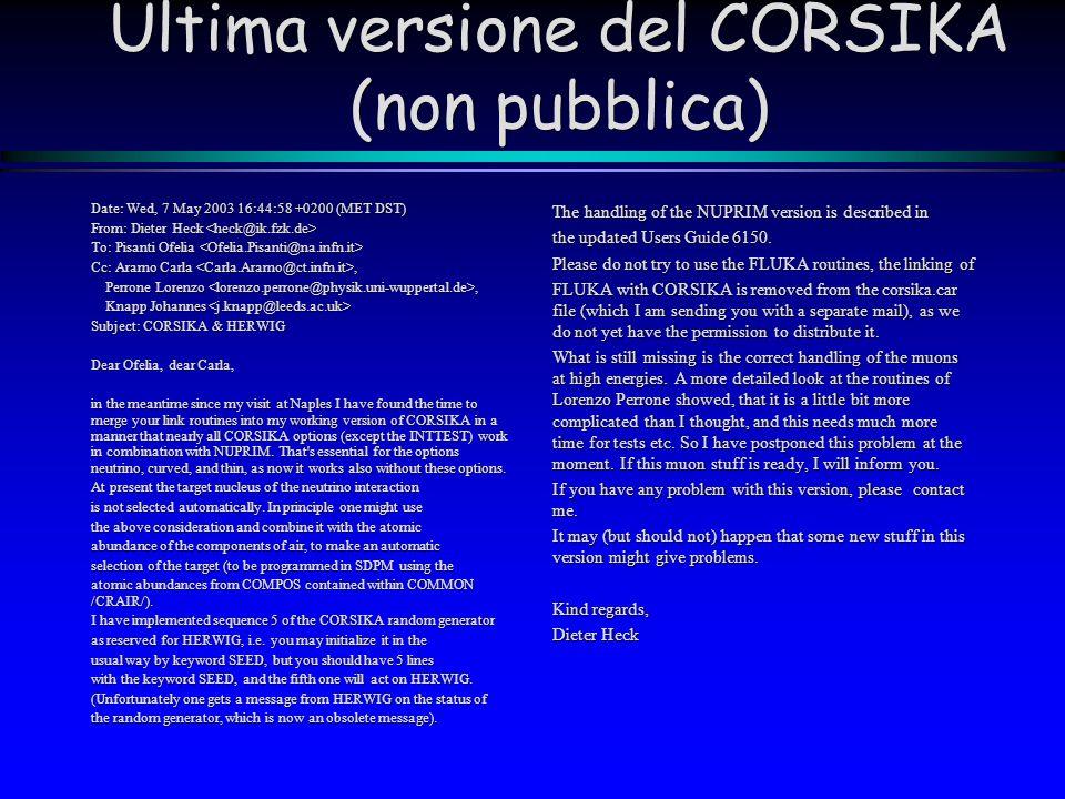 Ultima versione del CORSIKA (non pubblica)