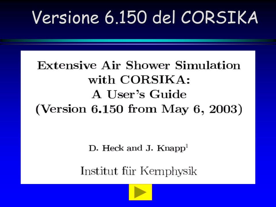 Versione 6.150 del CORSIKA