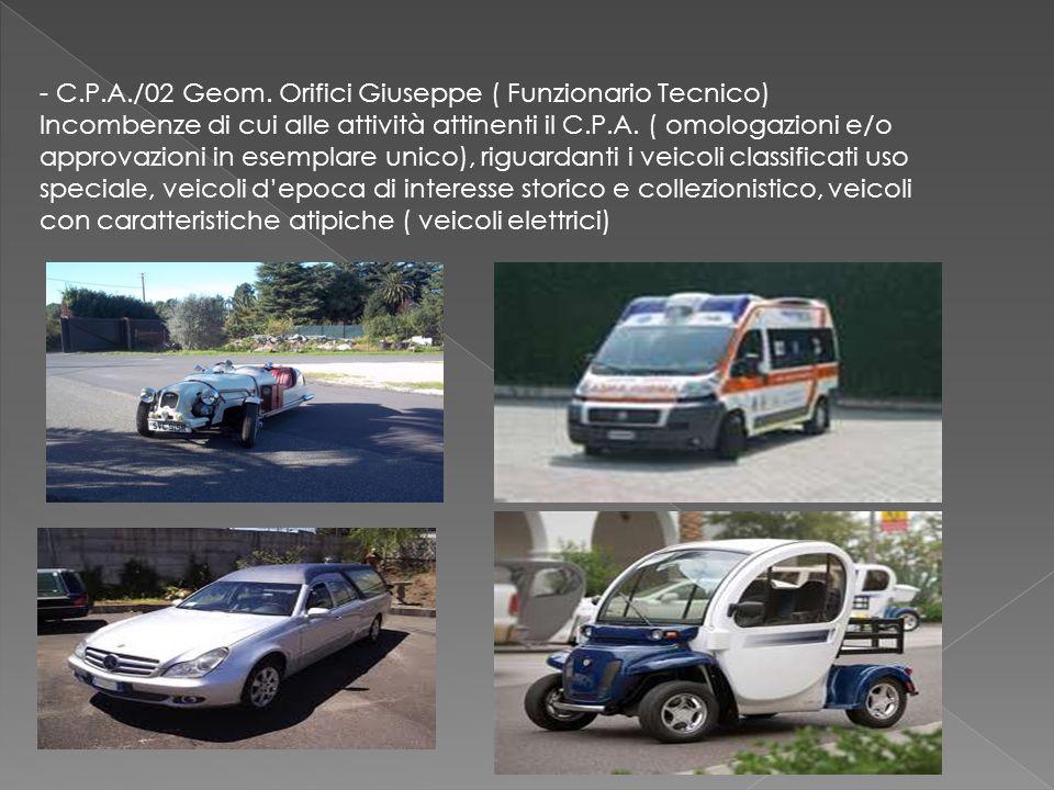 - C.P.A./02 Geom. Orifici Giuseppe ( Funzionario Tecnico)