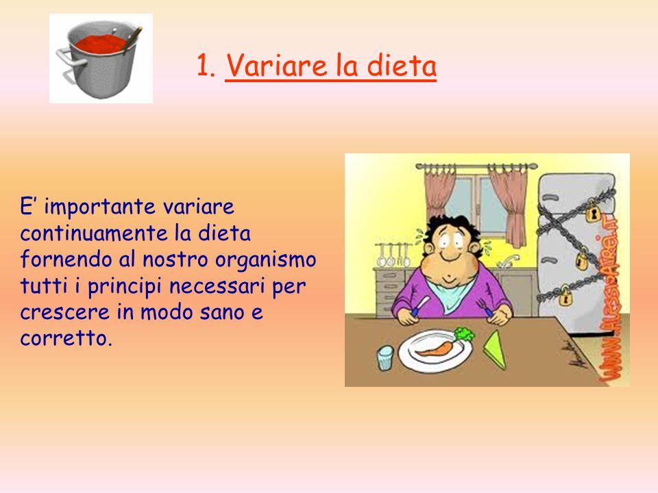 1. Variare la dieta