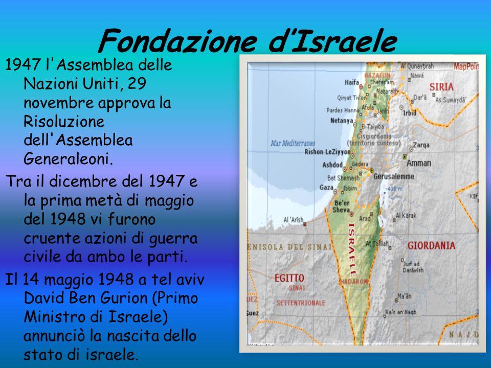 Fondazione d'Israele 1947 l Assemblea delle Nazioni Uniti, 29 novembre approva la Risoluzione dell Assemblea Generaleoni.