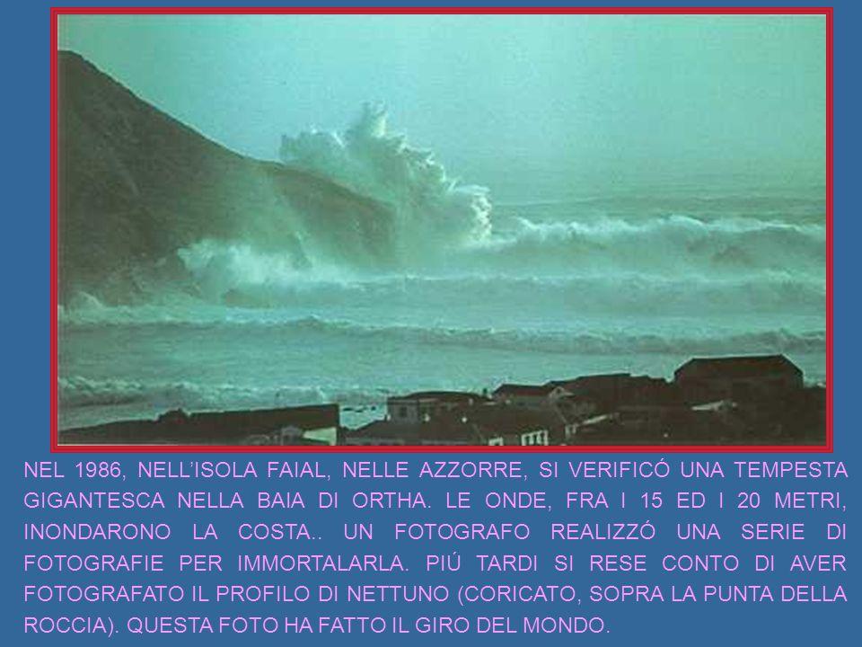 NEL 1986, NELL'ISOLA FAIAL, NELLE AZZORRE, SI VERIFICÓ UNA TEMPESTA GIGANTESCA NELLA BAIA DI ORTHA.