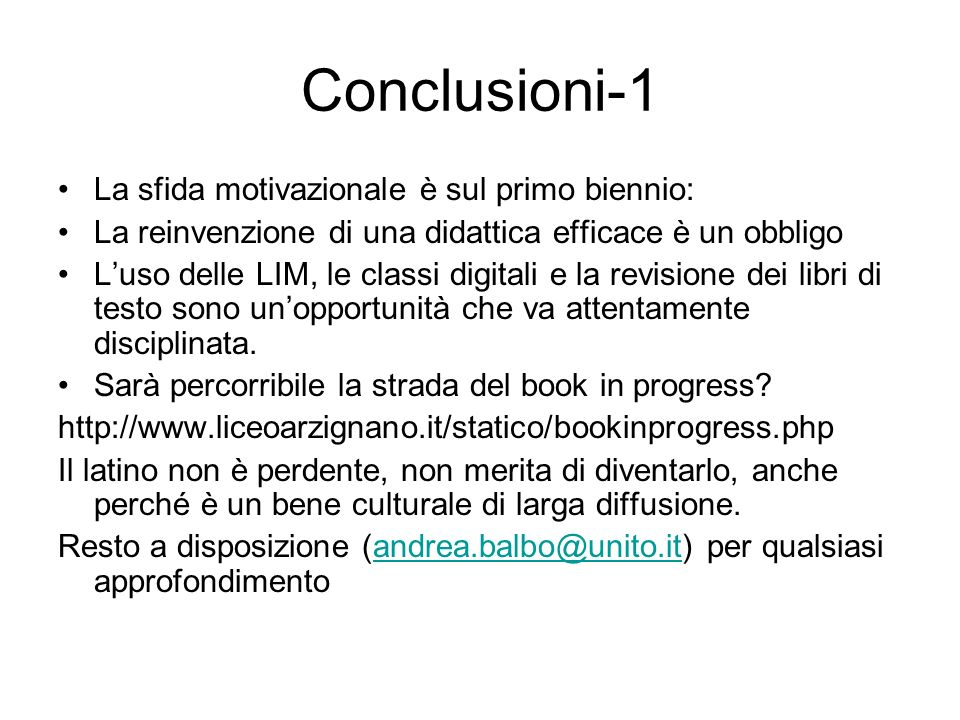 Conclusioni-1 La sfida motivazionale è sul primo biennio: