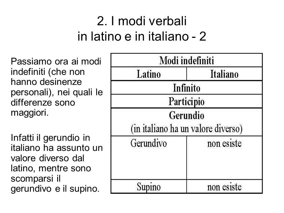 2. I modi verbali in latino e in italiano - 2