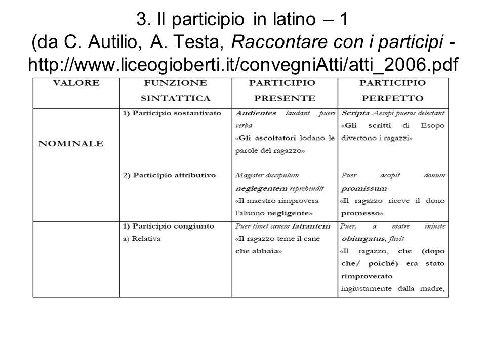 3. Il participio in latino – 1 (da C. Autilio, A