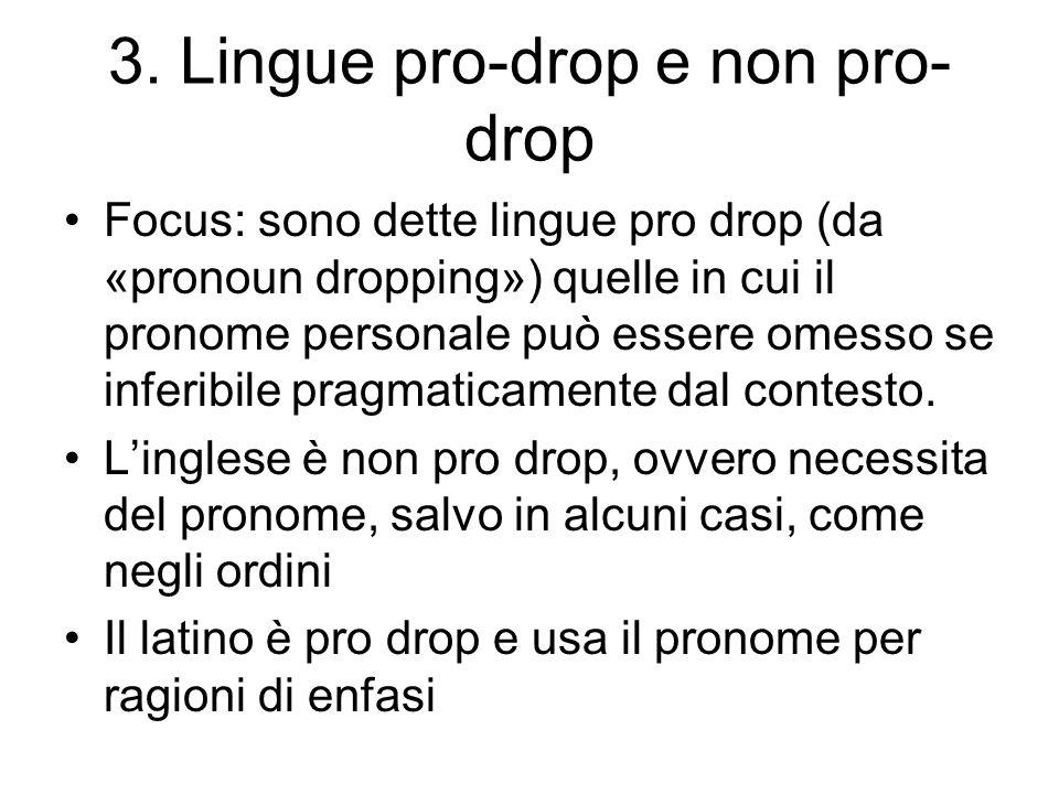3. Lingue pro-drop e non pro-drop