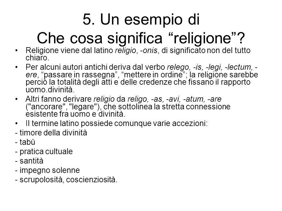 5. Un esempio di Che cosa significa religione