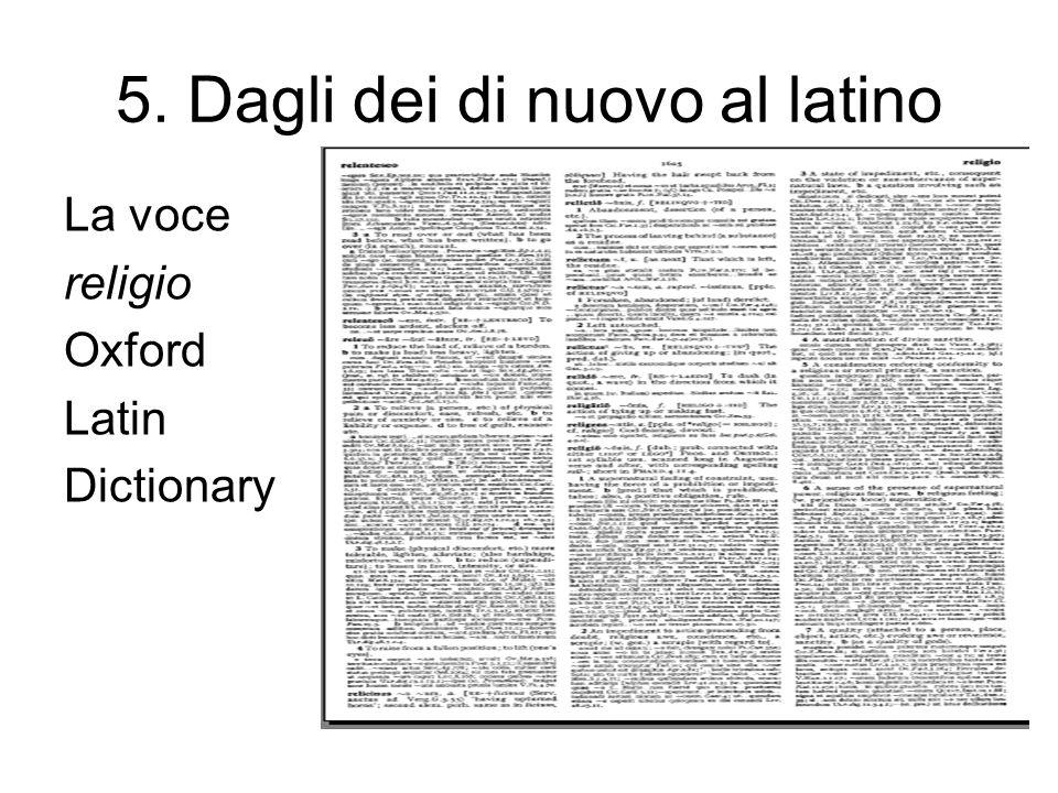 5. Dagli dei di nuovo al latino