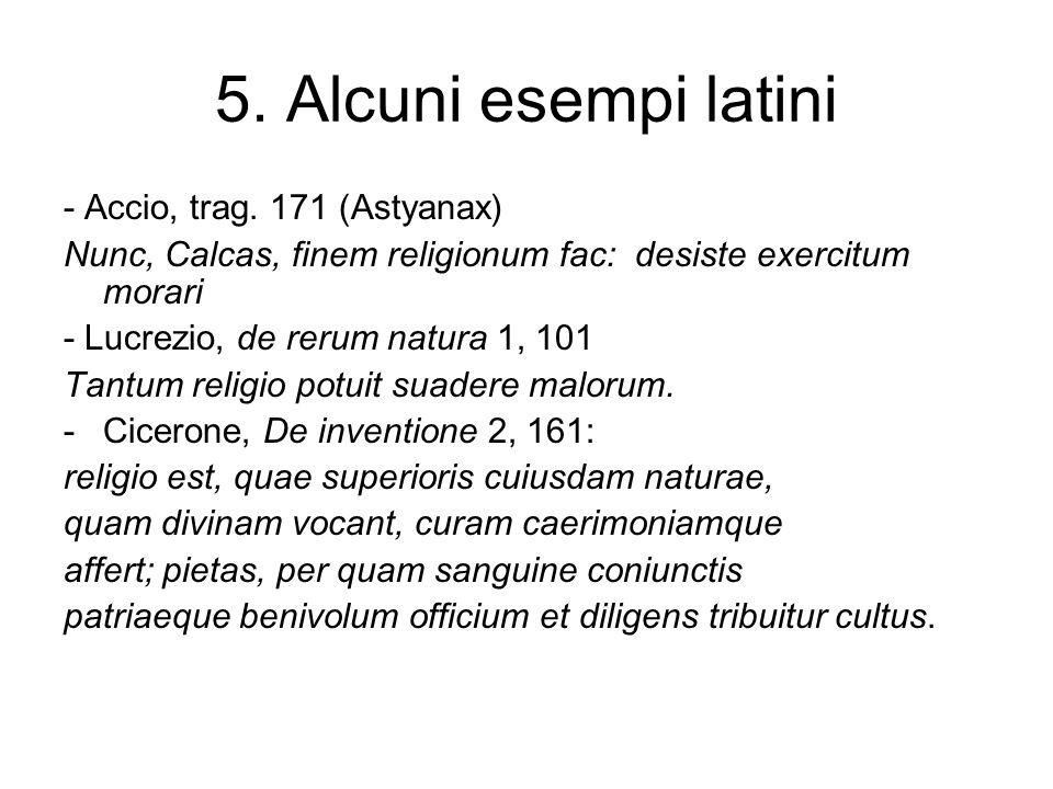 5. Alcuni esempi latini - Accio, trag. 171 (Astyanax)