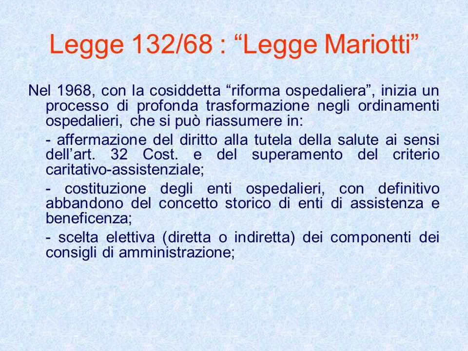 Legge 132/68 : Legge Mariotti