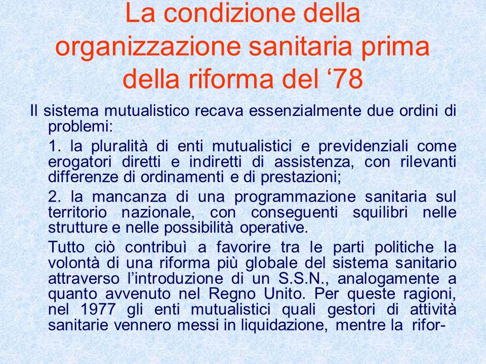 La condizione della organizzazione sanitaria prima della riforma del '78