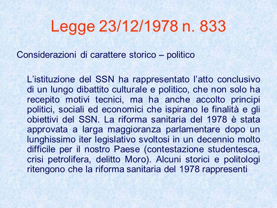 Legge 23/12/1978 n. 833 Considerazioni di carattere storico – politico