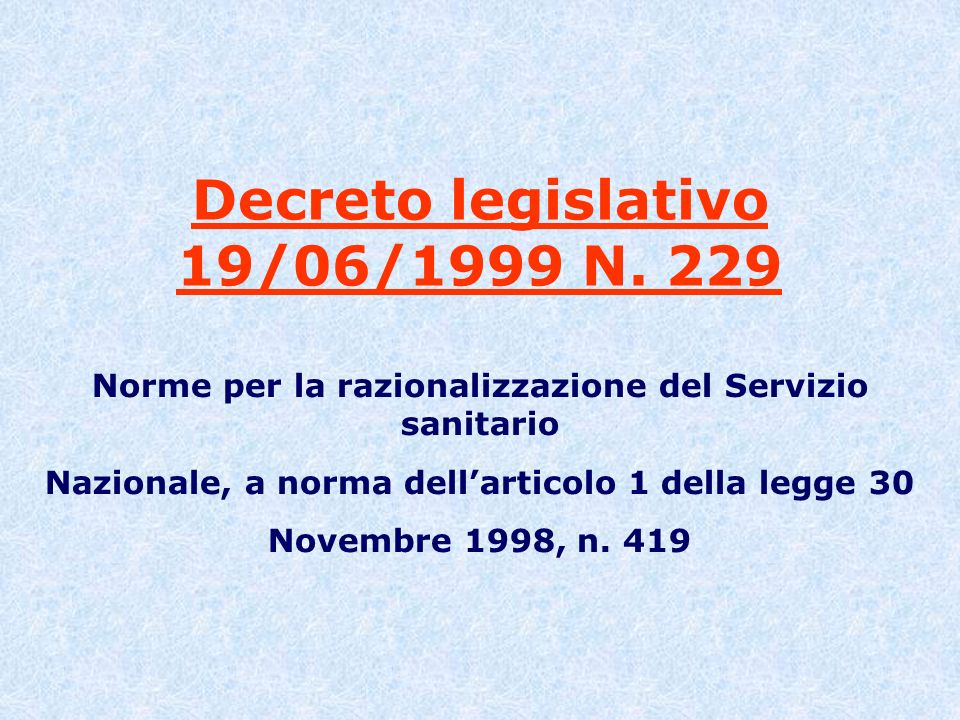 Decreto legislativo 19/06/1999 N. 229