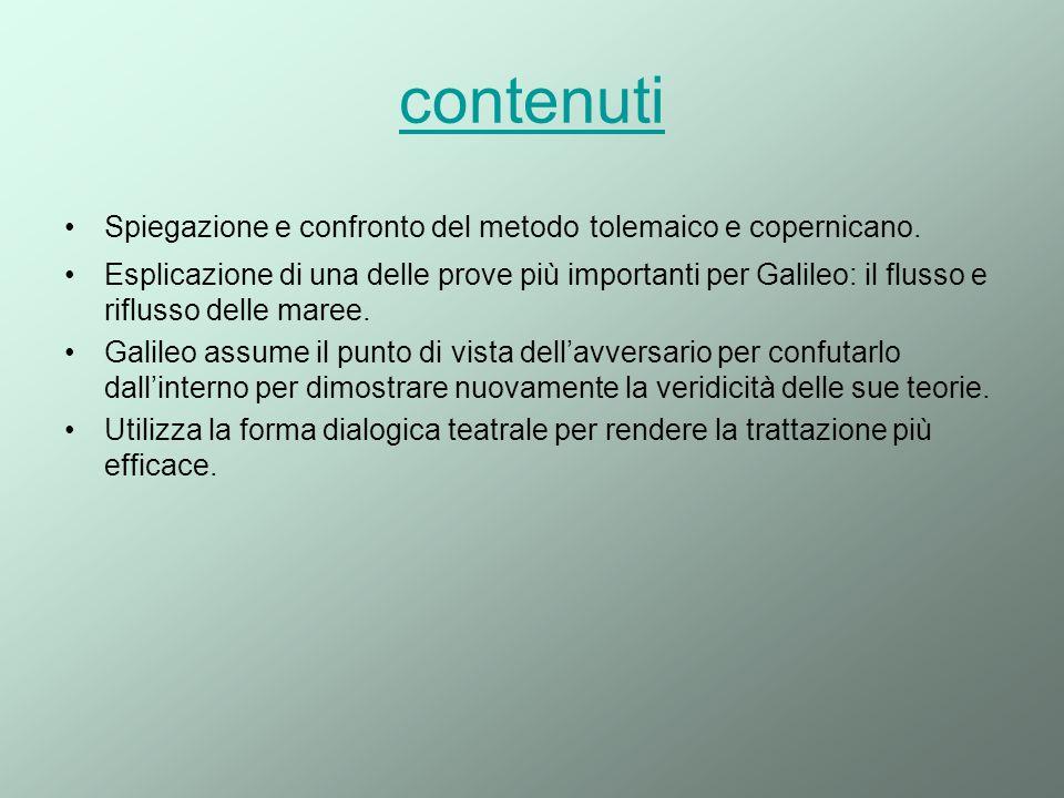 contenuti Spiegazione e confronto del metodo tolemaico e copernicano.