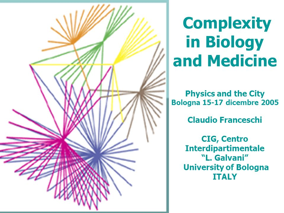 Complexity in Biology and Medicine