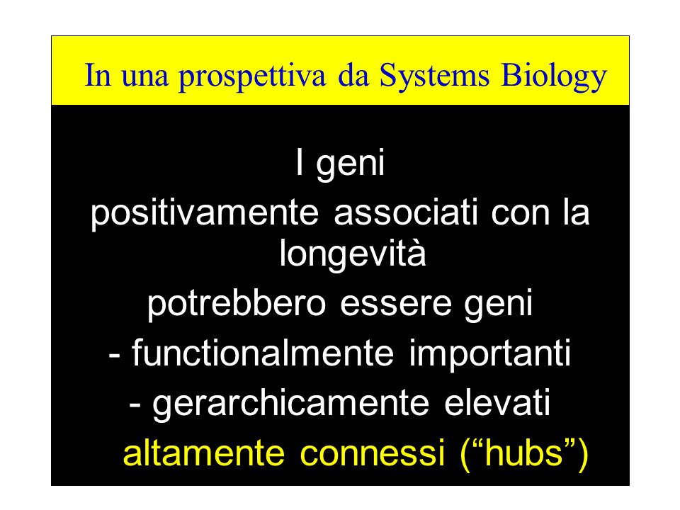 In una prospettiva da Systems Biology