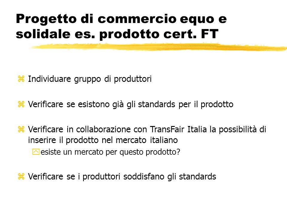 Progetto di commercio equo e solidale es. prodotto cert. FT