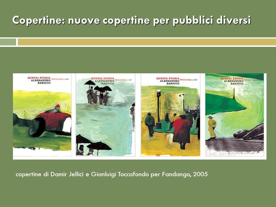 Copertine: nuove copertine per pubblici diversi